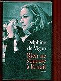 Rien ne s'oppose à la nuit - JC Lattès - 01/01/2012