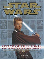Star Wars Attack of the Clones: The Illustrated Companion