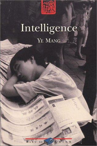 Intelligence par Ye Mang