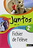 Espagnol 2e Juntos Programme 2010 A2-B1 : Fichier élève