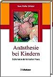 Anästhesie bei Kindern: Sicherheit in der klinischen Praxis