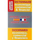 Dictionnaire de l'espagnol économique, commercial et financier : Espagnol-français, français-espagnol...
