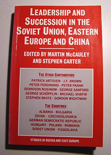 leadership-and-succession-in-the-soviet-union-eastern-europe-and-china