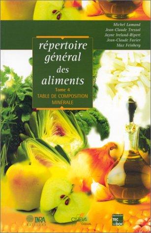 Répertoire général des aliments, tome 4. Table de composition minérale