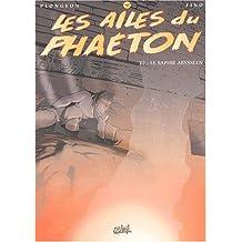 Les Ailes du Phaeton, tome 7 : Le Saphir Abysséen