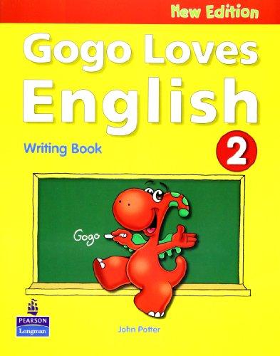 Gogo Loves English Writing Book 2: Bk.2