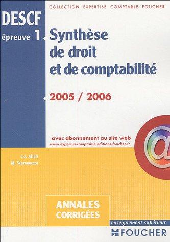 Synthèse de Droit et de Comptabilité DESCF épreuve n°1 : Annales crorrigées