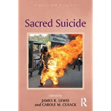 Sacred Suicide (Routledge New Religions)