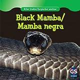 Black Mamba / Mamba negra (Killer Snakes / Serpientes asesinas)