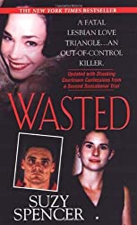 Wasted by Suzy Spencer (2008-12-01)