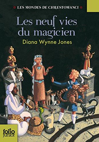 Les Mondes de Chrestomanci, 2:Les neuf vies du magicien par Diana Wynne Jones