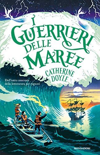 I Guerrieri delle maree di [Doyle, Catherine]
