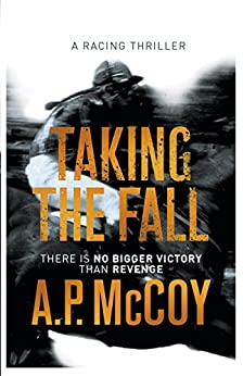 Taking the Fall by [McCoy, A.P.]