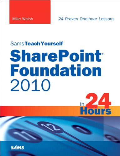 SharePoint Foundation 2010 in 24 Hours (English Edition) ()