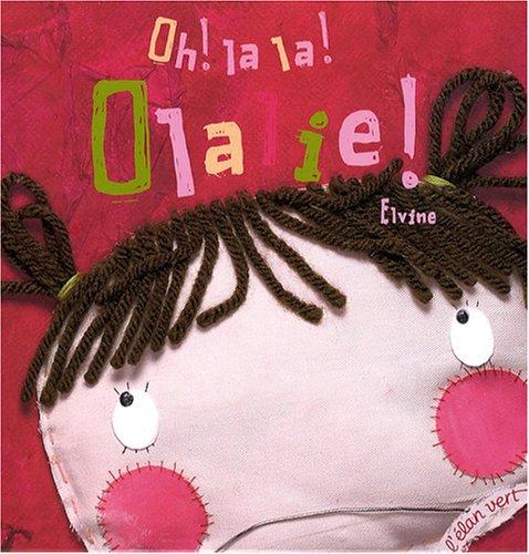 "<a href=""/node/9156"">Oh ! la la ! Olalie !</a>"