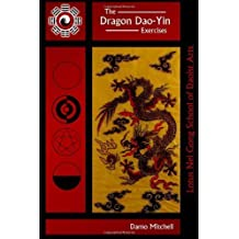 The Dragon Dao-Yin Exercises by Damo Mitchell (2011-02-04)
