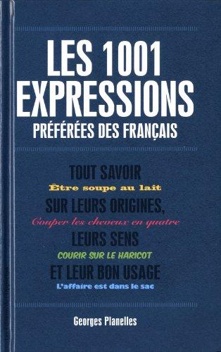 1001 expressions preférées des français