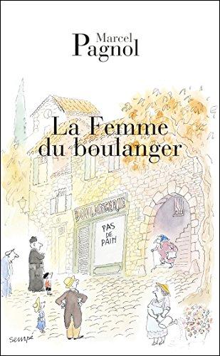 La femme du boulanger (FALL.FORTUNIO) por Marcel Pagnol