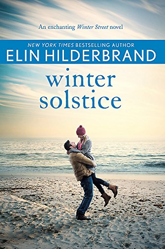 Winter Solstice: The gorgeously festive final instalment in the beloved WINTER STREET series (Winter Street 4)