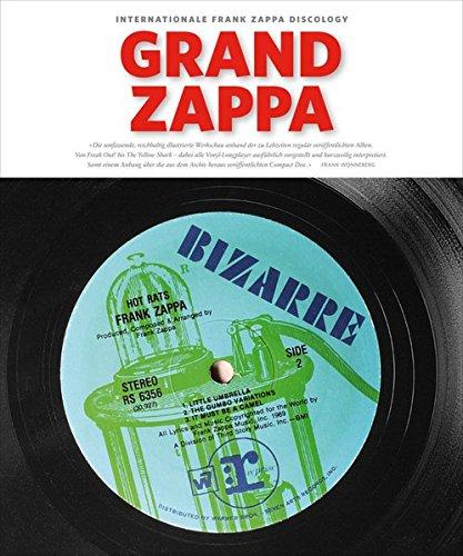 Grand Zappa: Internationale Frank Zappa Discology