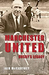 Manchester United: Busby's Legacy (English Edition)