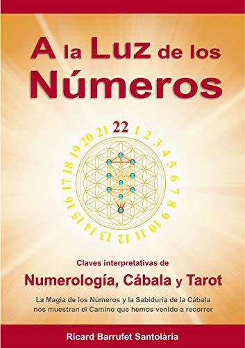 A la Luz de los Números: Claves interpretativas de Numerología ...