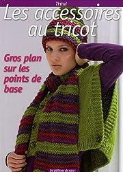 Les accessoires au tricot