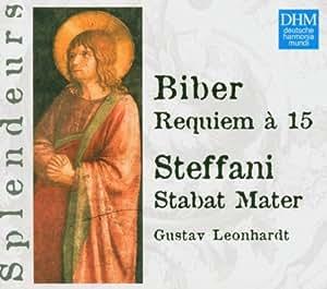 Biber : Requiem à 15 / Steffani : Stabat Mater