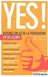 Yes ! Devenez un as de la persuasion en 50 lecons