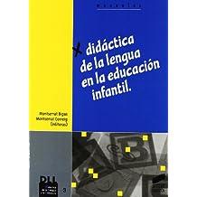 Didáctica de la lengua en la Educación Infantil (Didáctica de la lengua y la literatura)
