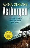 Verborgen: Der erste Fall für Gefängnisärztin Eva Korell (Die Eva-Korell-Reihe, Band 1) von Anna Simons