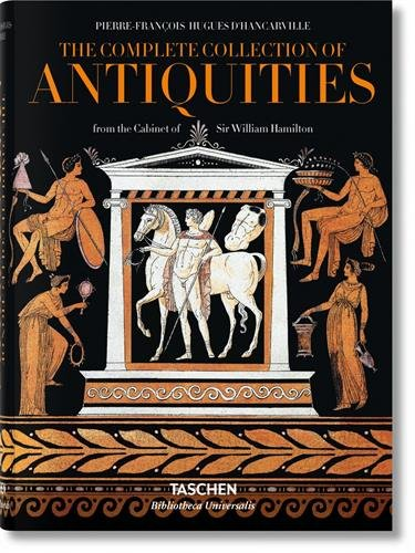 D'Hancarville. The Complete Collection of Antiquities (Bibliotheca Universalis) (Antike Französische Grand)