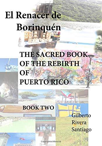 El Renacer de Borinquen BOOK TWO: The Sacred Book Of The Rebirth Of Puerto Rico (Puerto Rico Se Levanta, Band 2) - Puerto Rico-fotografie