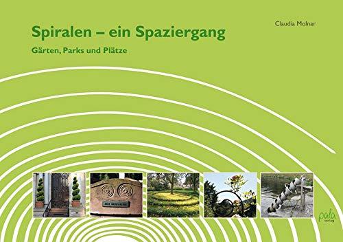 Spiralen - ein Spaziergang: Gärten, Parks und Plätze