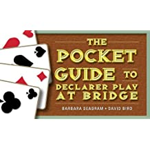 The Pocket Guide to Declarer Play at Bridge (Pocket Guides)