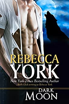 Dark Moon (Decorah Security Series, Book #2): A Paranormal Romantic Suspense Novel by [York, Rebecca]