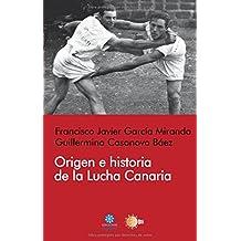 Origen e historia de la Lucha Canaria (Aguere Deportes)