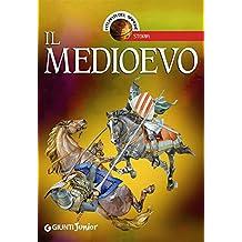Il Medioevo (Atlanti del sapere junior) (Italian Edition)