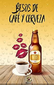 Besos de café y cerveza - Ivonne Vivier (Rom) 51V7nCUoEtL._SY346_