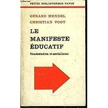 Le manifeste éducatif, contestation et socialisme