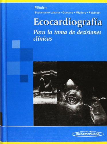 Ecocardiografia/ Echocardiology: Para La Toma De Decisiones Clinicas/ for Clinical Decision Making