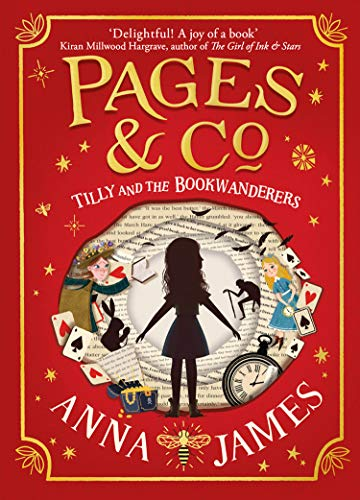 Pages & Co: Tilly and the Bookwanderers (Pages & Co. Book 1) (English Edition) por Anna James