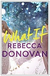 What If by Rebecca Donovan (2015-01-22)