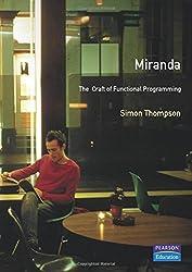 Miranda: The Craft Of Functional Programming (International Computer Science Series)