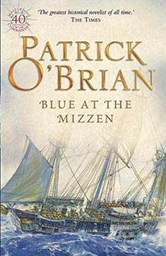 Blue at the Mizzen (Aubrey/Maturin Series) por Patrick O'Brian