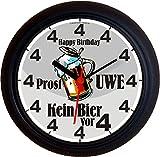 Lucky Clocks BIERUHREN KEIN BIER VOR VIER 4 PROST GEBURTSTAG VATERTAG Wanduhren für jeden Anlass mit jeder Beschriftung und jedem Vornamen Namen erhältlich