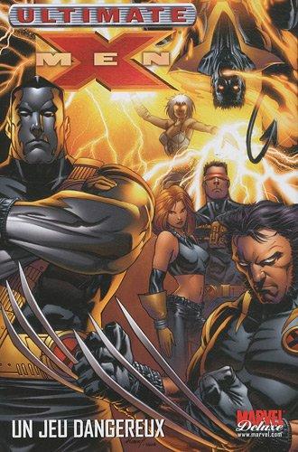 Ultimate X-Men T05: un jeu dangereux