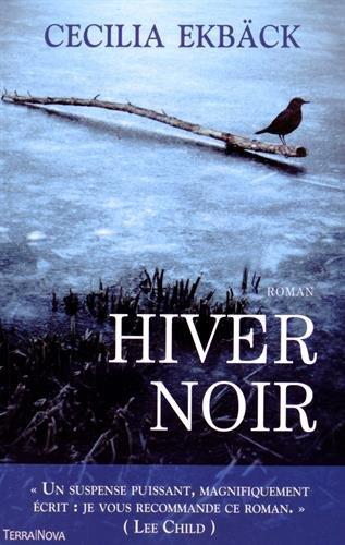 Hiver Noir par Cecilia Ekbäck