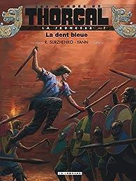 La Jeunesse de Thorgal, tome 7 : La dent bleue par  Yann