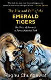 #9: The Rise and Fall of the Emerald Tigers: Ten Years of Research in Panna National Park